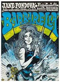 Original 1971 Czech poster to the cult science fiction film Barbarella Starring Jane Fonda, directed by Roger Vadim. Poster art by Kaja Saudek. Jane Fonda Barbarella, Science Fiction, Fiction Film, Francois Truffaut, Comic Book Style, Kunst Poster, Pulp, Bd Comics, Science Fiction Books