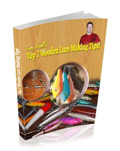 Free lure making eBook, available through my FaceBook page www.facebook.com/woodenluremaking