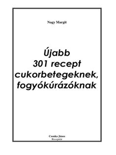 Nagy MargitÚjabb 301 recept cukorbetegeknek, fogyókúrázóknak Csonka János Recepttár Levesek, levesbetétek 1.) B ROKKOLIK... Diabetic Recipes, Diet Recipes, Smoothie Fruit, One Pot Meals, Healthy Desserts, Coaching, Keto, Paleo, Food And Drink