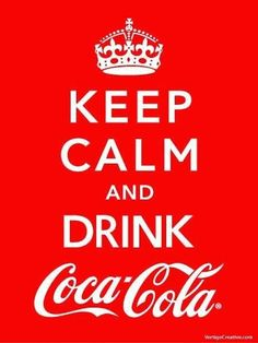 Keep Calm and drink Coca Cola Keep Calm Carry On, Keep Calm And Drink, Keep Calm And Love, Keep Calm Posters, Keep Calm Quotes, True Quotes, Motivational Quotes, Inspirational Quotes, Sport Quotes