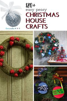 123 Easy Christmas House Crafts - Get started on your Christmas crafts today with these easy holiday craft ideas.