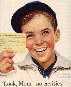 norman rockwell ads fir crest toothpaste.  I can remember when these I was growing up.