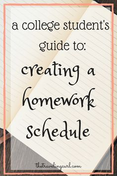 A College Student Guide's To: Creating a Homework Schedule
