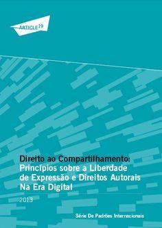 O e-book traz informações sobre liberdade de expressão, direitos autorais nos ambientes digitais e proteção de conteúdos de domínio público. A obra foi elaborada pela Article 19, uma organização independente de direitos humanos.