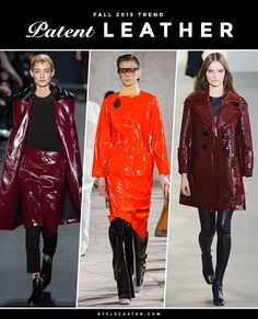 The 12 Best Trends For Fall 2015 | StyleCaster glossy leather, vinil- like pieces, acharolados