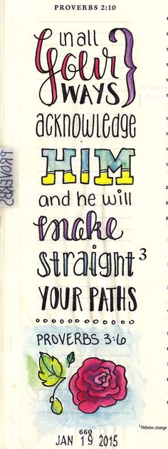 Proverbs 3:6 in journaling Bible.  Creative Journaling — Karlie Winchell | Creative Designer