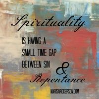 Spirituality can be defined as having a small time gap between sin and repentance. God is our. Spirituality Books, Fake Love, 30 Seconds, Mistakes, Veil, Gap, Prayers, Relationship, Teaching