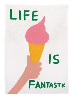 Life is Fantastic Tea Towel, by David Shrigley. David Shrigley is an artist and illustrator best known for his mordantly humorous cartoons. Self-branded. David Shrigley, Cherish Life, Miss Moss, Fantastic Art, Artwork Prints, Poster Prints, Tea Towels, Book Art, Wall Art