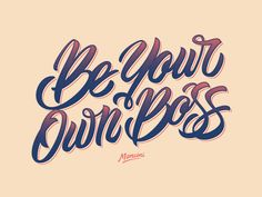 Be Your Own Boss #typography #inspiration #design