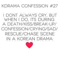.@korean_dramas | Only during korean dramas! #kdramaconfession #kdramaconfession27 | Webstagram - the best Instagram viewer