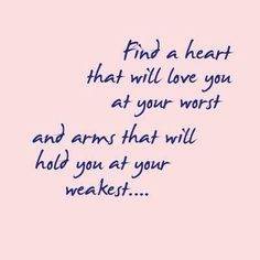 Find a heart one of my favorite quotes