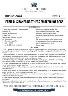 The Fabulous Baker Brothers: Smoked Hot Dogs - Hobbs House Bakery - Episode 6 Metal Cutter, Bakery Supplies, Oil Drum, Hobbs, Sandwich Recipes, Hot Dogs, Chefs, Burgers, Plating