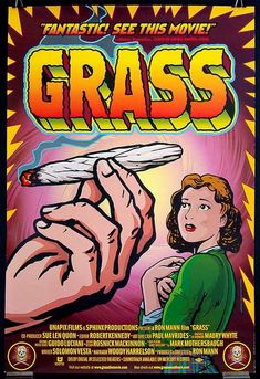 Grass: History of Marijuana is a 1999 Canadian documentary film directed by Ron Mann, premiered in Toronto Film Festival, about the history of the United States government's war on marijuana in the century. The film was narrated by actor Woody Harrelson. Flower Power, Bd Pop Art, Cannabis Plant, Medical Marijuana, Stoner Art, Weed Art, Dvd, Expo, Palette