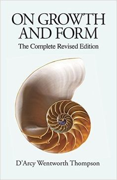 On Growth And Form The Complete Revised Edition DArcy Wentworth Thompson