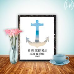 Bible verse anchor wall art print printable for the soul, wall decor decoration scripture typography print, Hebrews 6:19 INSTANT DOWNLOAD