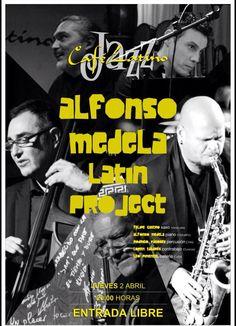 Alfonso Medela Latin Project en Café Latino, Ourense concerto concierto music música