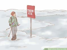How to Know When Ice is Safe