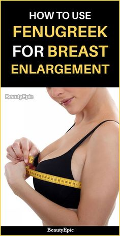 Fenugreek for Breast Enlargement: Increase your Breast Size Naturally Artificial methods of breast enlargement are not healthy & pose many side-effects. Have a look at how to use Fenugreek for Breast Enlargement Fenugreek Tea, Fenugreek Benefits, Breast Growth Tips, Increase Bust Size, How To Get Bigger, Doja Cat, Bigger Breast, Beauty Tips, Beauty Hacks