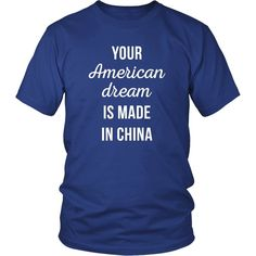 Funny Custom T shirts, Hoodies & Mugs by TeeLime. Com - Your American Dream is made in China
