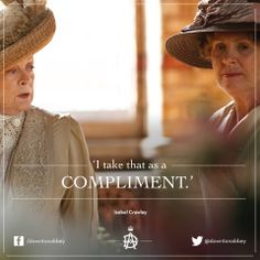 Dowager Countess vs. Mrs. Crowley - always bound to be hilarious