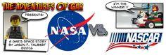The Adventures of Gar: NASA vs NASCAR! Most Epic indeed! Lego Comics Brilliant!