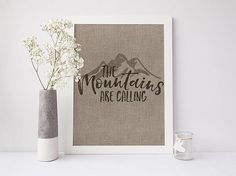 PRINTABLE Art The Mountains Are Calling by WillowandBirchPrints