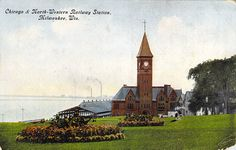 Chicago & North-Western Railway Station Milwaukee, WI