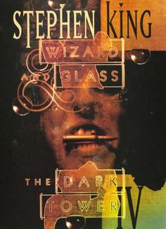 The Dark Tower IV: Wizard & Glass - Stephen King (currently reading)