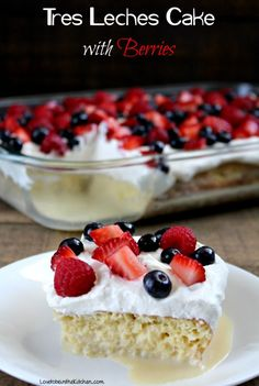 Tres Leches Cake with Berries- The most delicious recipe for Tres Leches Cake! The cake is soaked in a mixture of three milks (tres leches!) making for one of the best desserts you will ever have! The addition of berries makes a fun pop of color and is the perfect dessert to take to parties.