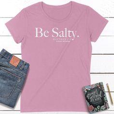Be Salty Ladies Fit Tees - Charity Pink / 2XL