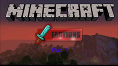 Minecraft Factions Part [1] A New Beggining!