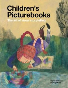Cover image for Children's Picturebooks --The Art of Visual Storytelling.