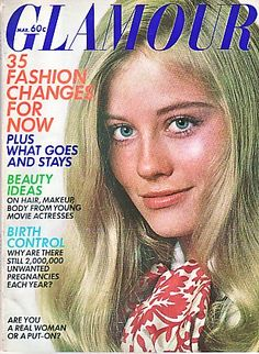 Winning Model of the Year in 1968 launched 18 year old Cybill Shepherd's modeling career. And this 1970 Glamour cover led director Peter Bogdanovich to cast her in 'The Last Picture Show'.