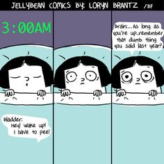My anxiety keeps me up at night, makes me question EVERYTHING, affects how I interact with people, and is generally a complete *insert terrible swear word*. Cant Sleep Quotes Funny, Loryn Brantz, Funny Cute, Hilarious, I Have To Pee, When You Cant Sleep, I Survived, Funny Comics, Dumb And Dumber