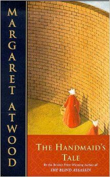 The Handmaid's Tale by M. Atwood
