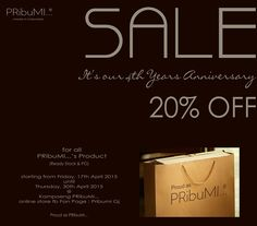 It's Our 4th Years Anniversary Sale..  Proud as PRibuMI...®