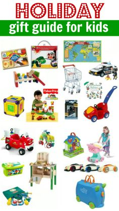 Great realistic toy gift guide for kids 0-6.