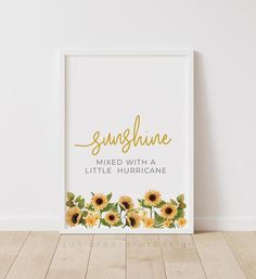 Sunshine Mixed With A Little Hurricane Girl Nursery Prints   Etsy Playroom Wall Decor, Nursery Room Decor, Nursery Prints, Girl Nursery, Sunflower Illustration, Photo Frame Display, Baby Girl Quotes, Watercolor Sunflower, Quote Prints