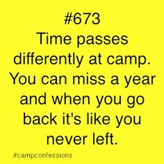 We are exactly half a year away from the beginning of summer 2014!! #campconfessions #sotrue #summer2014