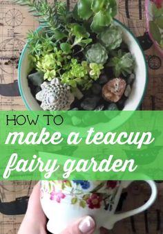 How to make a teacup garden - fairy garden, DIY craft project idea