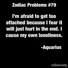 I cause my own loneliness