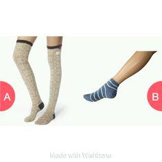 long socks or short socks  Click here to vote @ http://getwishboneapp.com/share/2823718