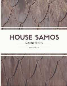 House of Samos Magnetrons Silver Elite