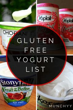 Gluten Free Yogurt Listing Gluten Free Restaurants, Gluten Free Food List, Gluten Free Snacks, Gluten Free Cooking, Gluten Free Breakfasts, Foods With Gluten, Gluten Free Shopping List, Gluten Free Recipes, Paleo Food