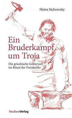 Buy Ein Bruderkampf um Troja: Die griechische Götterwelt im Ritual der Freimaurer by Heinz Sichrovsky and Read this Book on Kobo's Free Apps. Discover Kobo's Vast Collection of Ebooks and Audiobooks Today - Over 4 Million Titles! Logs, Free Apps, Audiobooks, This Book, Ebooks, Reading, Memes, Movie Posters, Collection