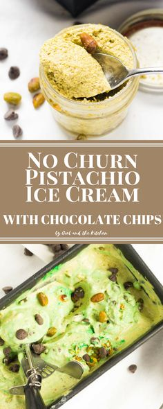 PERFECT FOR ST. PATRICK'S DAY!!  --No Churn Pistachio Ice Cream with Chocolate Chips - Girl and the Kitchen