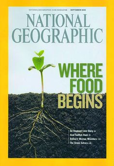 "National Geographic featuring ""Where Food Begins"""