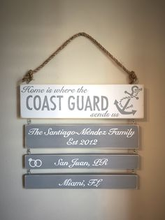 Elegant gray and white duty stations sign, military, any branch. Home is where the Coast Guard(Navy, Air Force, Marine Corps, Army) sends us. You customize BayouDoll Creations on Facebook
