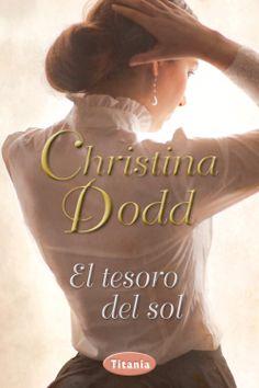 Mi riconcito de lectura: EL TESORO DEL SOL de CHRISTINA DODD