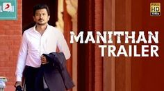 Manithan Official Trailer